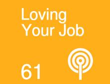 B2M061 Loving Your Job